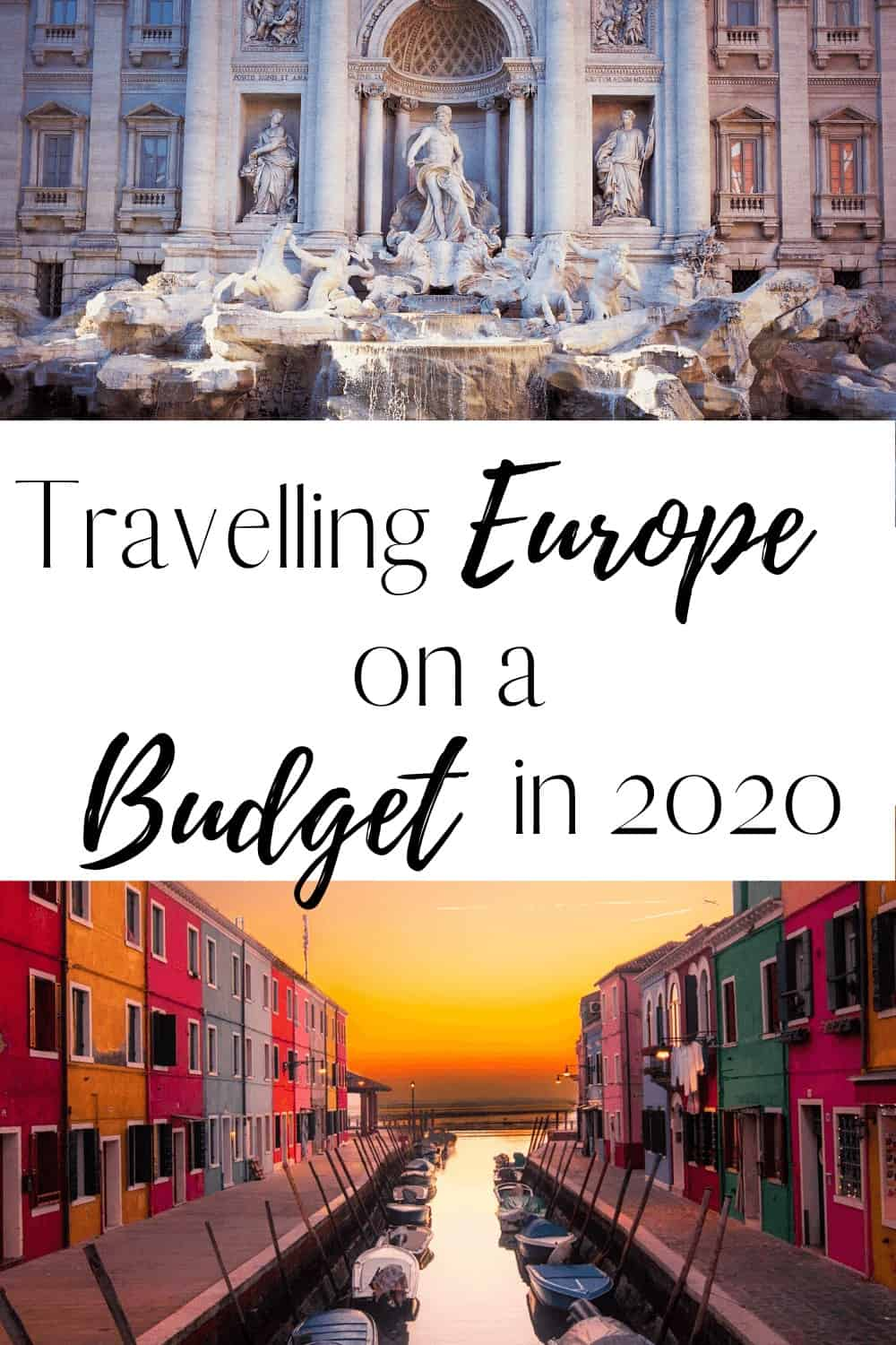 The Ultimate Guide for Cheap ways to travel Europe