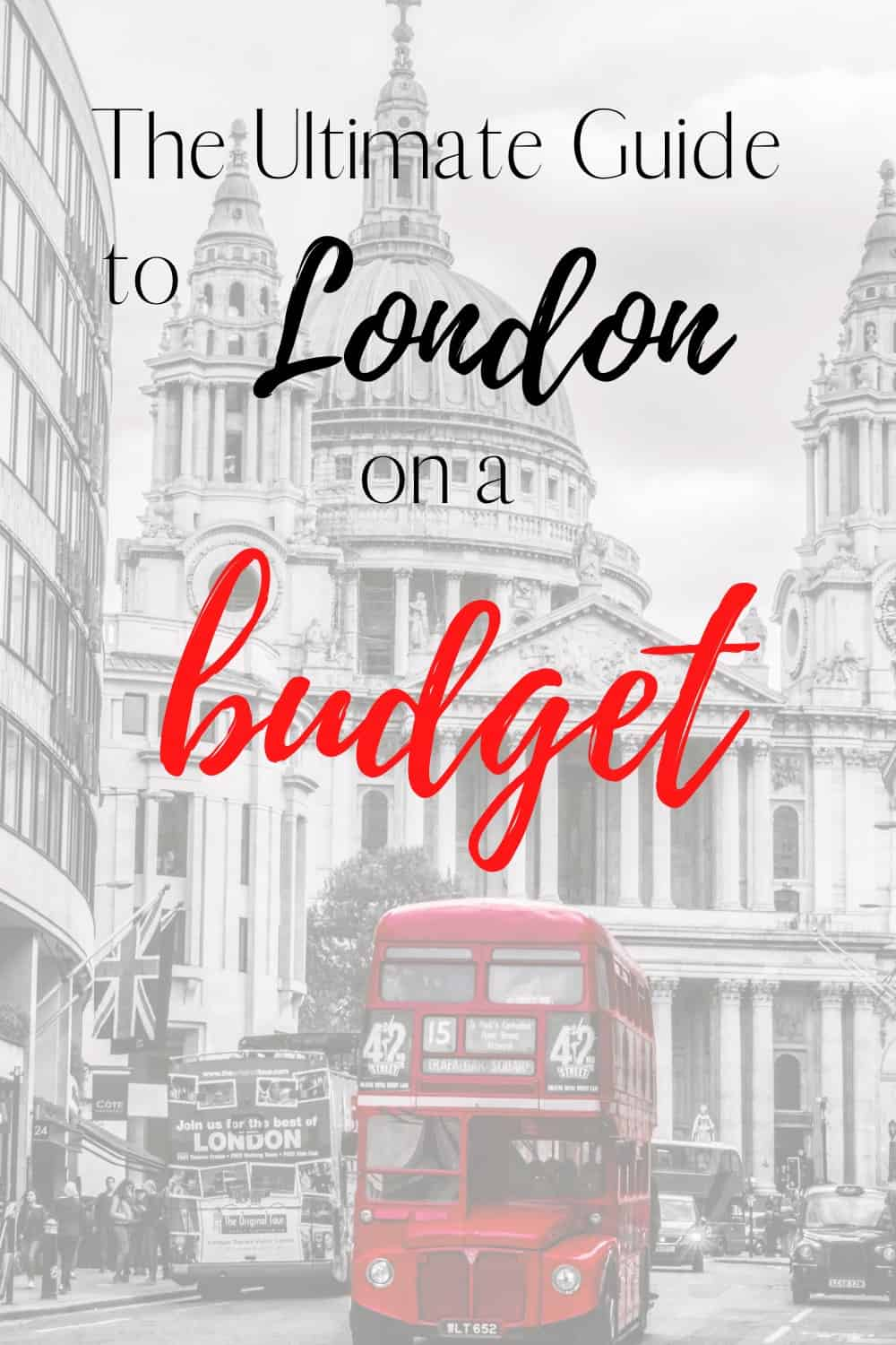 Tips for travelling London on a budget
