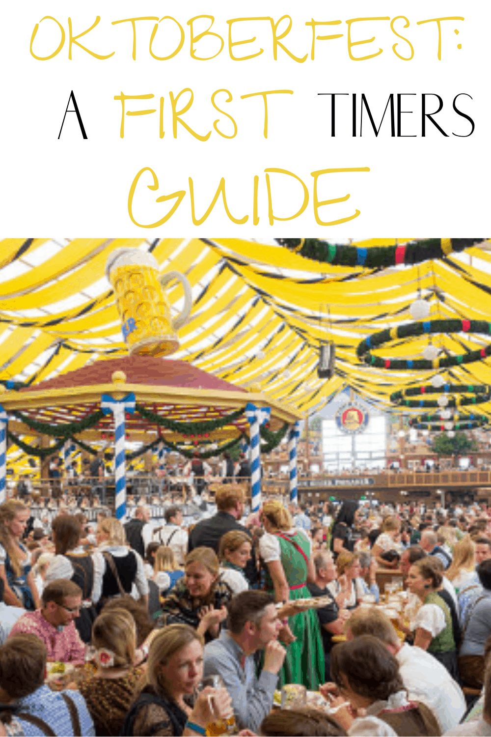 A first time guide to Oktoberfest: Everything you need to know (2021)