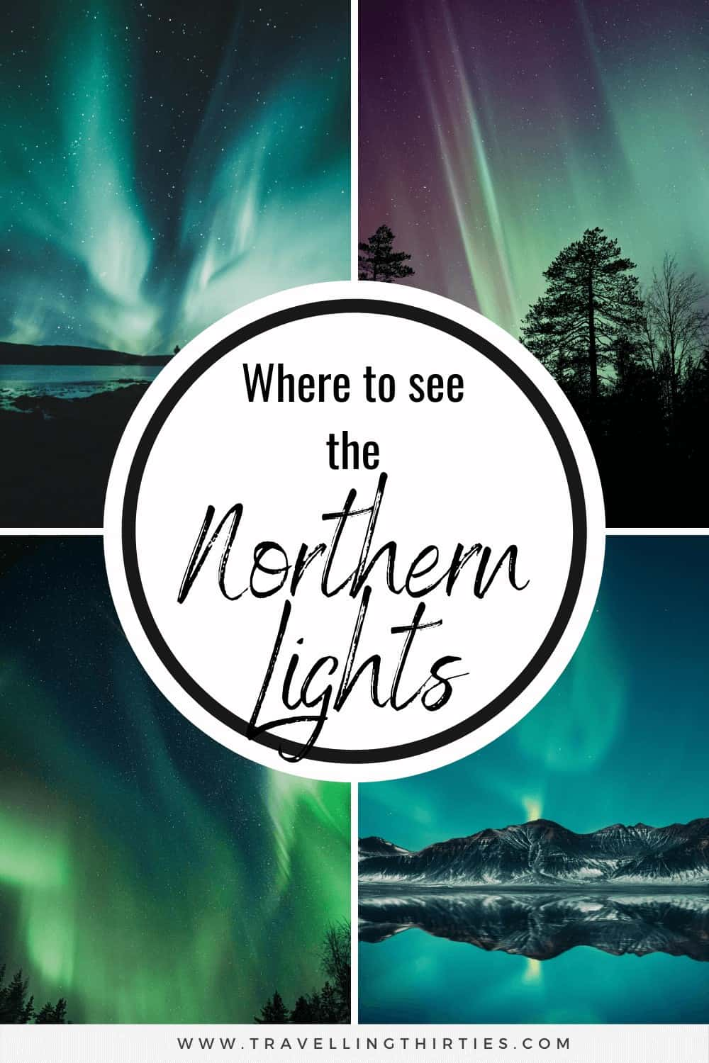 Four images on the best places to see the northern lights pinterest graphic