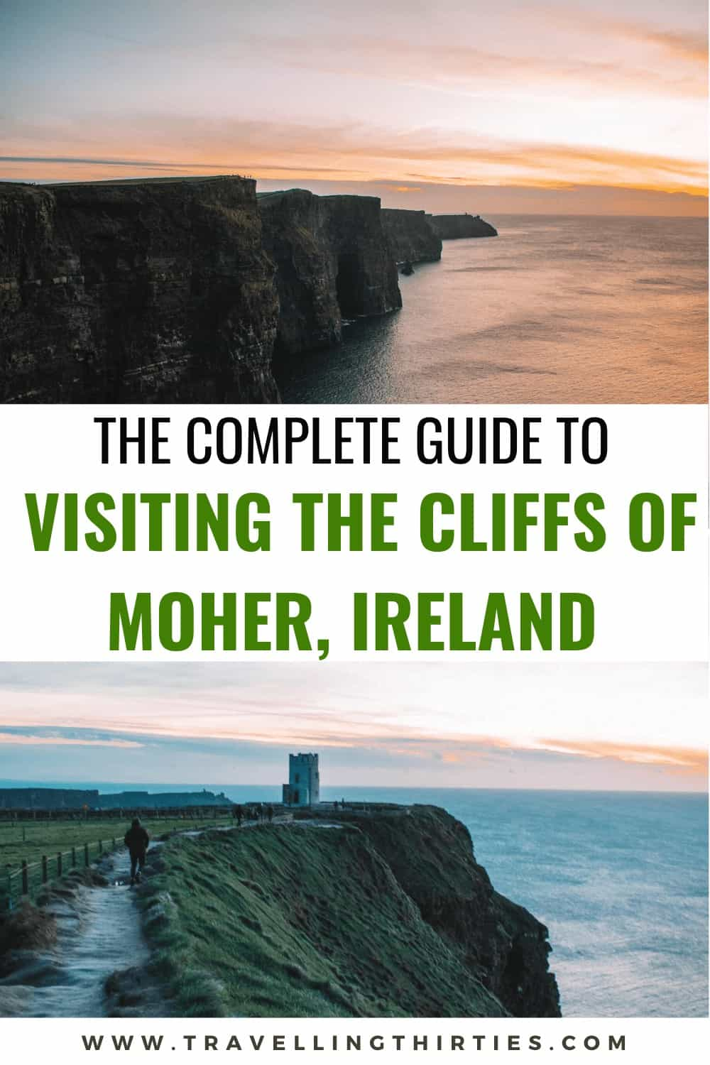 """Pinterest Graphic for """"The Complete Guide to Visiting the Cliffs of Moher, Ireland"""""""