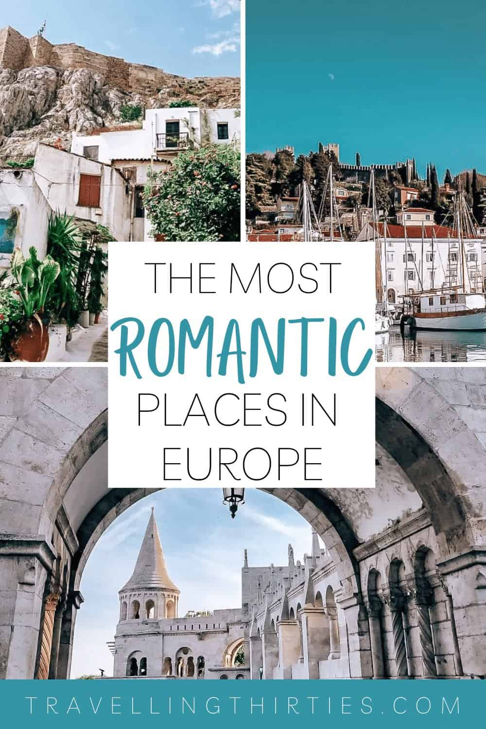Pinterest Graphic for the most romantic places in Europe