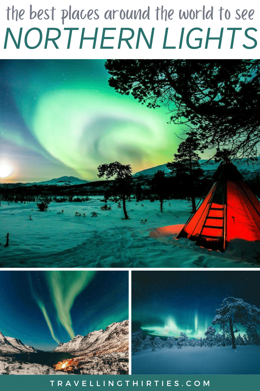 Pinterest Graphic for the best places to see the Northern Lights